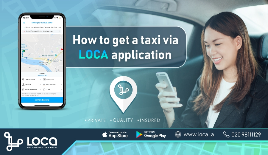 How to use LOCA App to call a private taxi to get around in Vientiane Laos